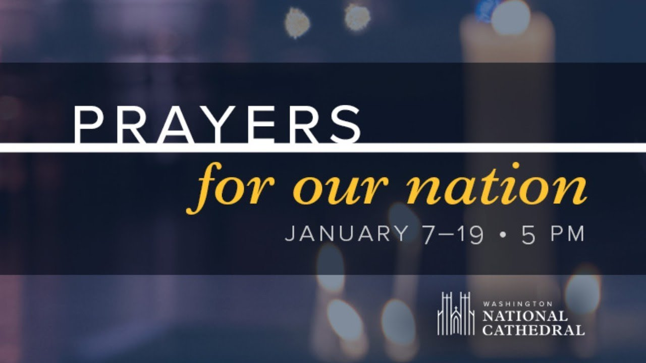 Prayers for Our Nation: Jan. 16, 2021