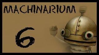 Machinarium / Машинариум - Прохождение игры на русском [#6]