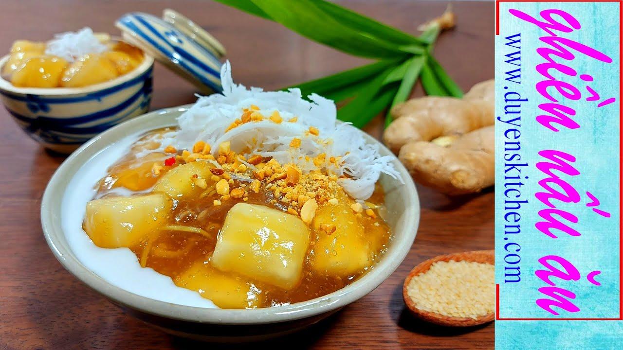 Cách Nấu Chè Sắn Nóng Cốt Dừa Dẻo Ngọt By Duyen's Kitchen | Ghiền nấu ăn | Chè Khoai Mì