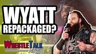 Matt Hardy LEAVING WWE?! Bray Wyatt Getting REPACKAGED! | WrestleTalk News Aug. 2018