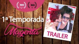 Trailer - Magenta | 1ª Temporada | Websérie LGBT [Subtitles]