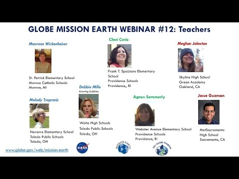 GLOBE Mission EARTH Webinar #12 / Teachers Sharing their Stories about GLOBE into the Classroom
