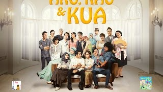 Video AKU, KAU & KUA Official Trailer download MP3, 3GP, MP4, WEBM, AVI, FLV Oktober 2018