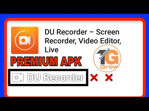 Du Screen Recorder Pro Apk | Premium Version Du Screen Recorder | Latest  Version Du Recorder