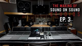The Making Of Sound On Sound Studios | Ep. 3: Equipment