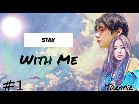 •Stay With Me•  Episode 1{Taennie}   FF Indonesia🇮🇩❤❤❤