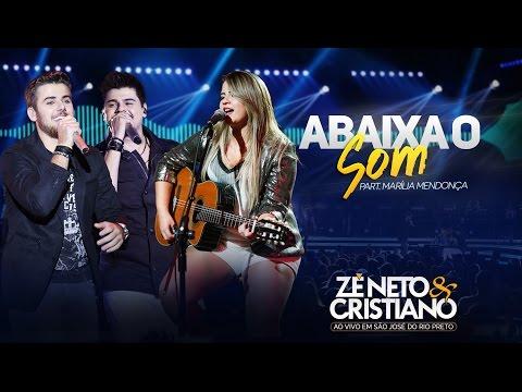 Zé Neto e Cristiano - Abaixa o Som - Part Marília Mendonça DVD Ao vivo em São José do Rio Preto
