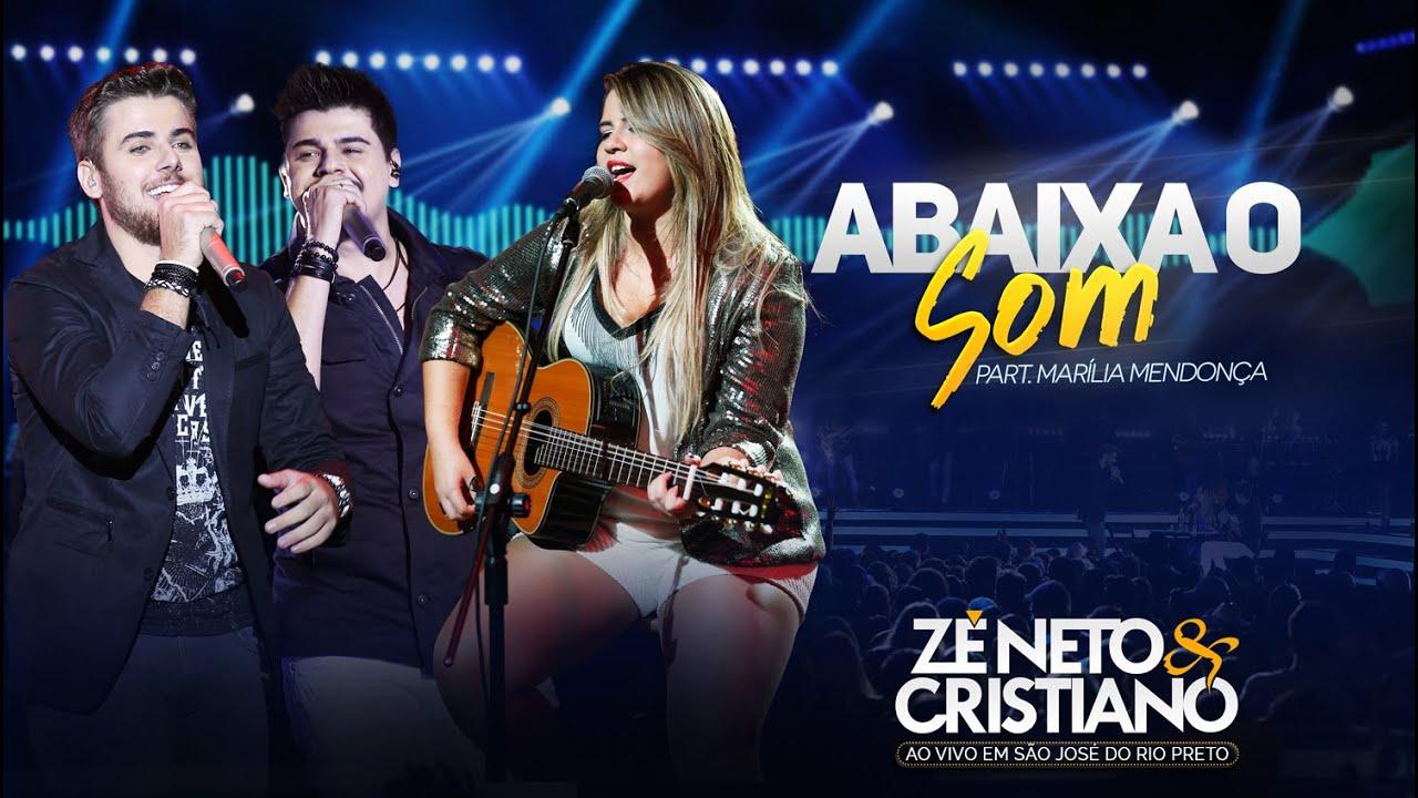 Zé Neto e Cristiano - Abaixa o Som - Part Marília Mendonça (DVD Ao vivo em São José do Rio Preto) #1