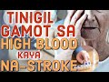 Tinigil Gamot sa High Blood kaya Na-Stroke – by Doc Willie Ong #1038