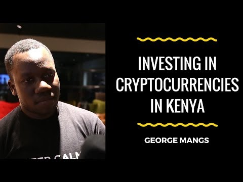 George Mangs -  Investing in Cryptocurrencies in Kenya - Blockchain Baraza