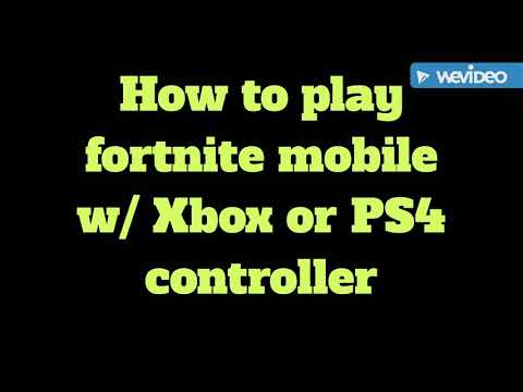 How to play fortnite mobile w/ PS4 controller