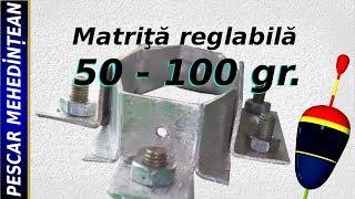 matrita reglabila 50 - 100 grame