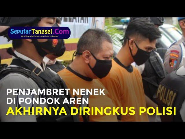 Kualat! Penjambret Nenek di Pondok Aren yang Viral Akhirnya Diringkus Polisi