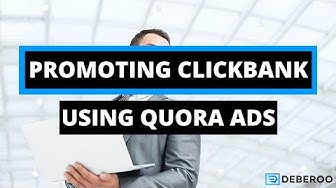 How to Make Money Online with Clickbank & Quora Ads [2020]