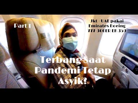 EMIRATES Boeing 777-300ER Jakarta Ke Dubai EK 359   Seru U0026 Menyenangkan