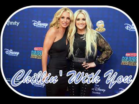 Britney Spears Ft. Jamie Lynn Spears -  Chillin' With You