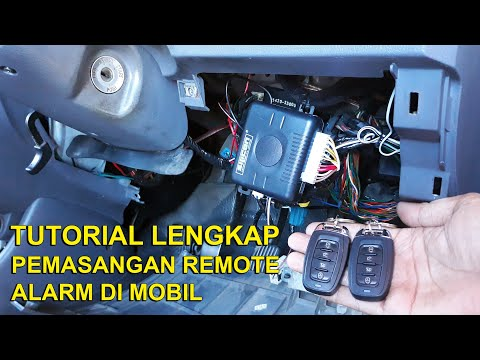 Tutorial Pemasangan Remote Alarm Di Mobil - Step By Step