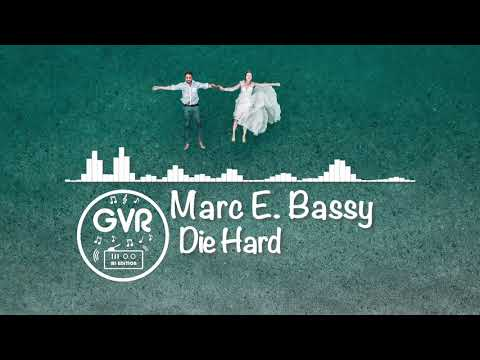 Marc E. Bassy - Die Hard Mp3