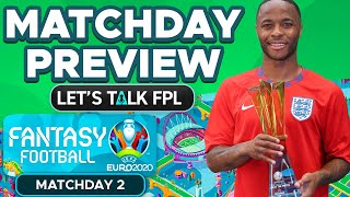Euro 2020 Fantasy: Matchday 2 Preview - Tips for MD2