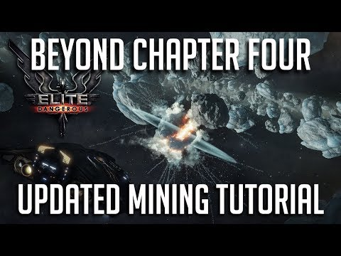 UPDATED MINING TUTORIAL AND LOADOUT | ELITE DANGEROUS CHAPTER 4 | 3.3 UPDATE