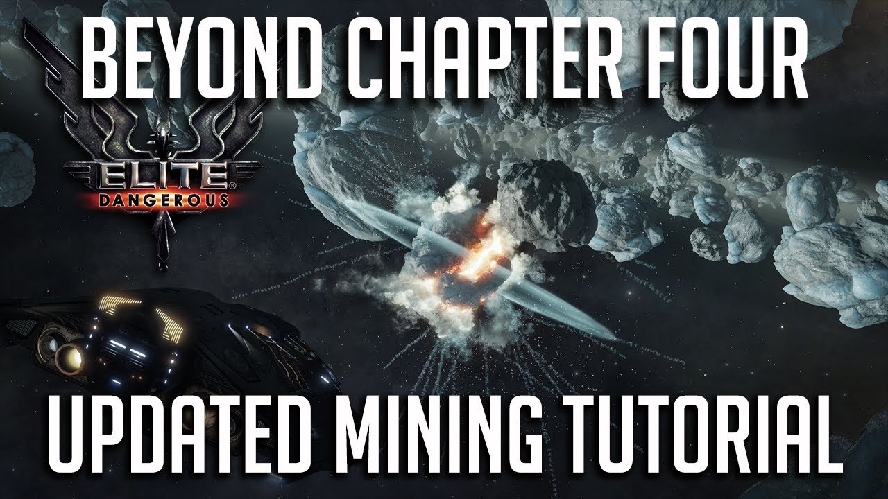 UPDATED MINING TUTORIAL AND LOADOUT | ELITE DANGEROUS CHAPTER 4 | 3 3 UPDATE