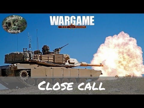Wargame Red Dragon - Close Call