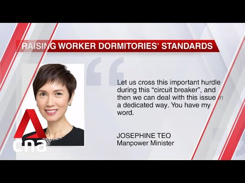 Raising standards at worker dormitories is in everyone's interests: Manpower Minister Josephine Teo