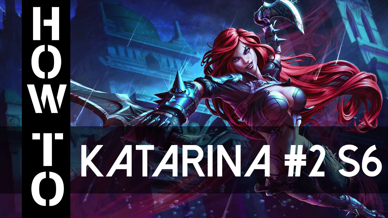 Katarina Guide German Season 6 Gameplay Deutsch Commentary Part 2