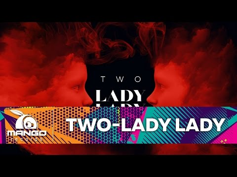 TWO  Lady, Lady   Audio