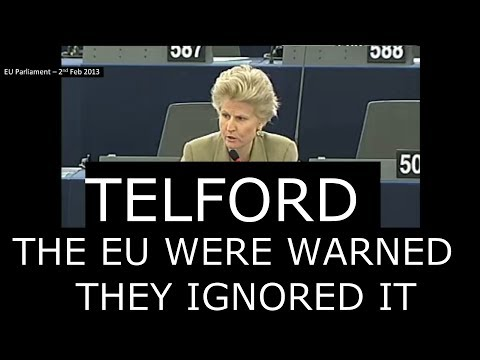 TELFORD – THE EU WERE WARNED & THE SOROS MEPS IGNORED IT