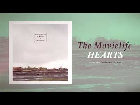 The Movielife  Hearts