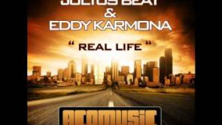 Julius Beat and Eddy Karmona -  Real Life (Gerry Cueto Remix)