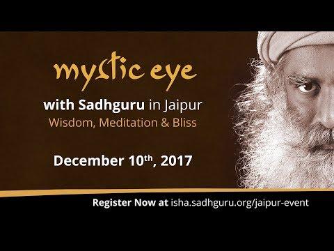Mystic Eye - Sadhguru in Jaipur - Dec 10th - Register Now