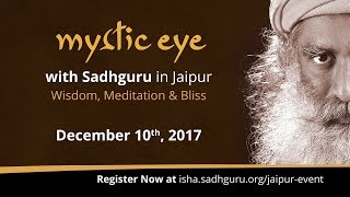 Mystic Eye - Sadhguru in Jaipur - Dec 10th - Register Now