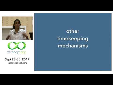 """""""Keeping Time in Real Systems"""" by Kavya Joshi"""