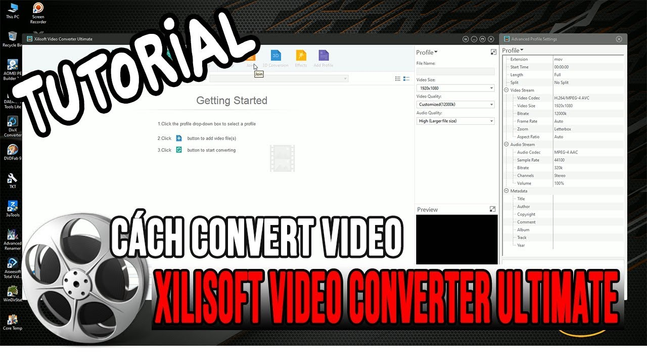 Cách Convert video bằng phần mềm Xilisoft Video Converter Ultimate
