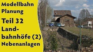 Modellbahn: Planung Teil 32 – Landbahnhöfe (2) – Nebenanlagen (Gleispläne H0 & Spur 0) [subtitled]