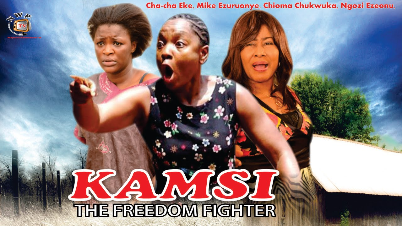 kamsin the freedom fighter 3 nigerian movie