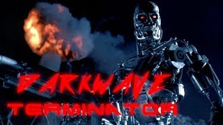 DARKWAVE TERMINATOR - 4 HOUR DARKWAVE/DARKSYNTH COMPILATION