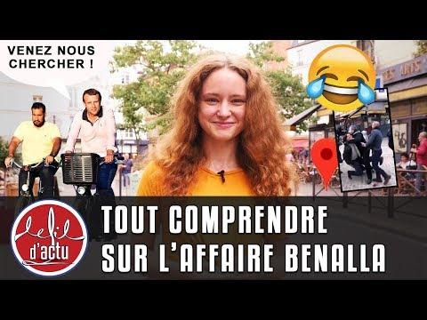 BENALLA : TOUT COMPRENDRE SUR UN SCANDALE D'ETAT