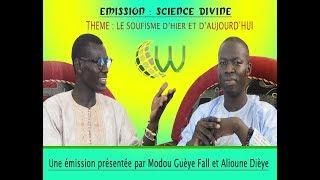 Episode 2 | Science Divine | Le Soufisme | Modou Gueye Fall | Alioune Dieye.