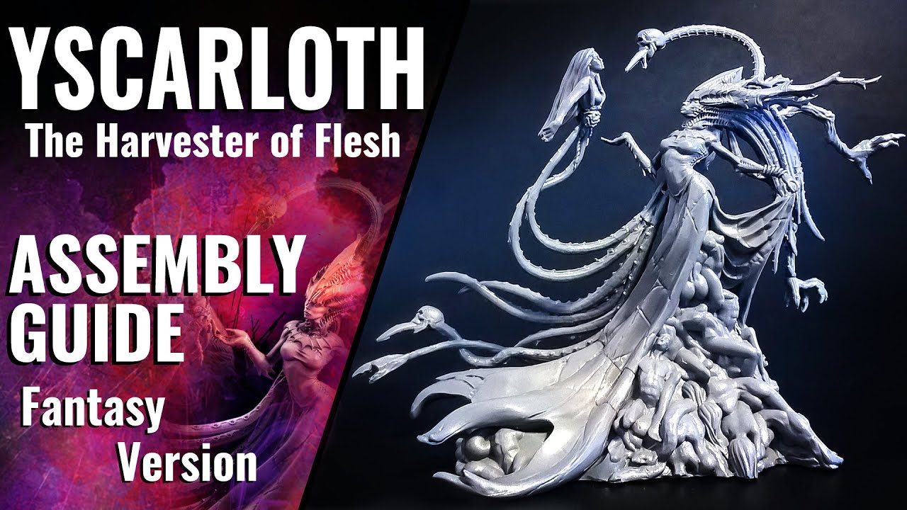 Assembly Guide: Yscarloth, the Harvester of Flesh - Raging Heroes