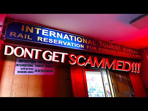DONT GET SCAMMED!!! | Delhi Train Station | How To Find The International Tourist Bureau