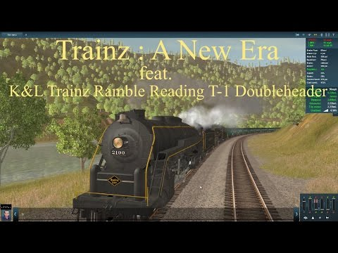 Trainz : A New Era feat. K&L Trainz Ramble Reading T-1 Doubleheader