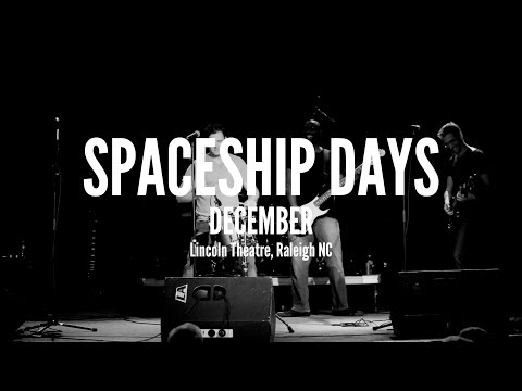Spaceship Days Performing December at Lincoln Theatre Raleigh NC