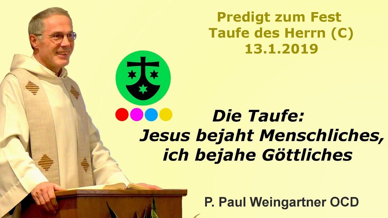Die Taufe Jesus Bejaht Menschliches Ich Bejahe Göttliches Predigt Zum Fest Taufe Des Herrn