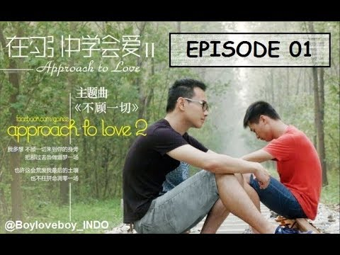 [ENG-INDO SUB] Approach To Love 2 - Episode 1