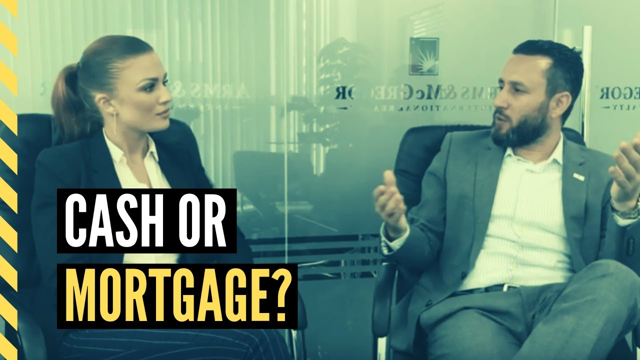 Benefits of Buying a Property in Cash or Mortgage
