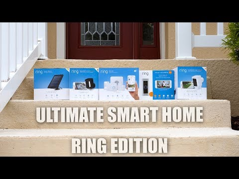 Ultimate Smart Home // RING Edition (2018)