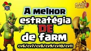 A MELHOR ESTRATÉGIA ( CUSTO BENEFICIO ) DE FARM/FARMAR PARA TODOS CENTROS DE VILA - CLASH OF CLANS